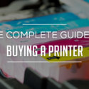 The Complete Guide to Buying a Printer 2018