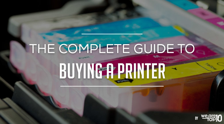 The Complete Guide to Buying a Printer