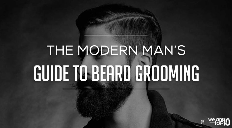 The Modern Mans Guide to Beard Grooming