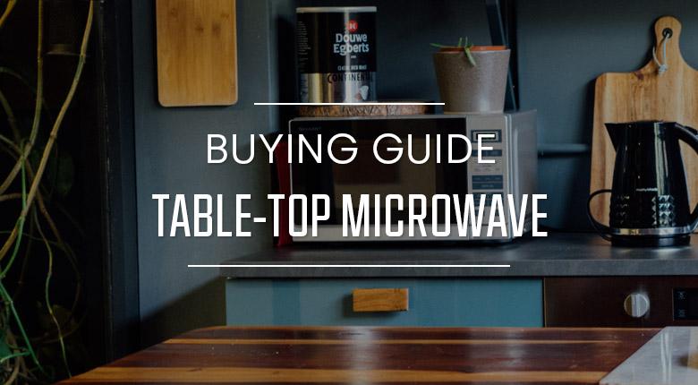 StandardTable-TopMicrowave Guide